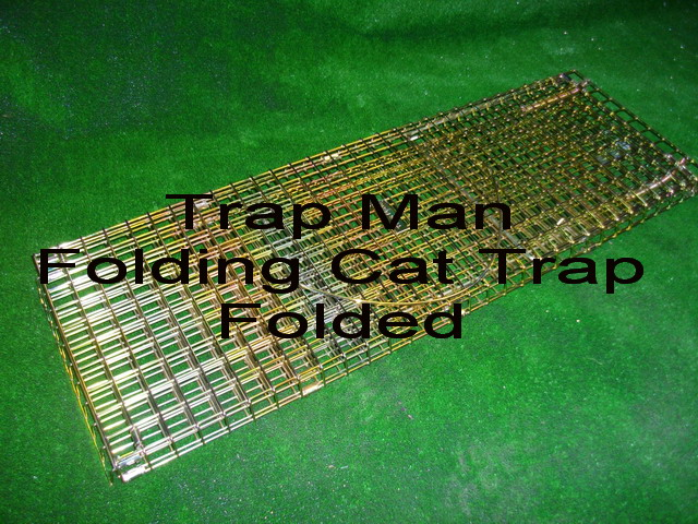 "Cat Trap, folding cat trap that takes seconds to set up, ideal where storage is limited or transport difficult. 30"" x 10"" x 11"" when up 30"" x 11"" x 2"" when folded"